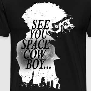 See You Space Cowboy T-Shirt - Men's Premium T-Shirt