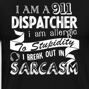 I Am A 911 Dispatcher Shirts - Men's Premium T-Shirt