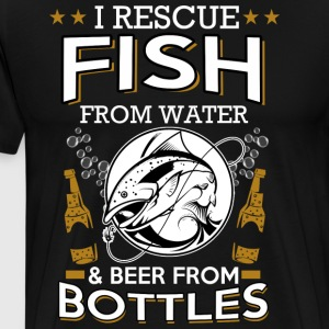 I rescue fish from water and beer from bottles - Men's Premium T-Shirt