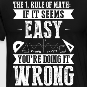 Mathematics/Maths/Math/Mathematician/Teacher - Men's Premium T-Shirt