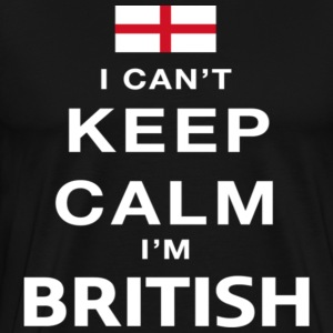 I can t keep calm i m British - Men's Premium T-Shirt