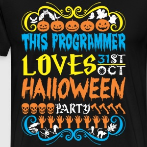 This Programmer Loves 31st Oct Halloween Party - Men's Premium T-Shirt