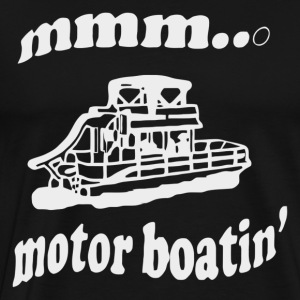 MOTORBOATIN PONTOON - Men's Premium T-Shirt