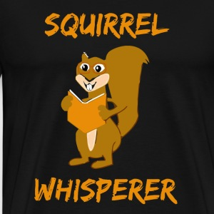 Squirrel Whisperer - Men's Premium T-Shirt