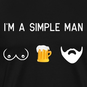 i am a simple man - tits beer beard male movember - Men's Premium T-Shirt