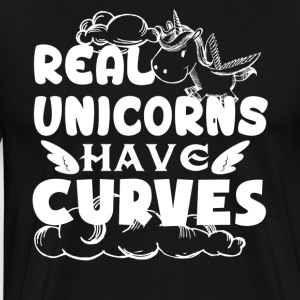 Real Unicorn Have Curves Shirt - Men's Premium T-Shirt