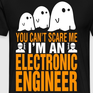 You Cant Scare Me Electronics Engineer Halloween - Men's Premium T-Shirt