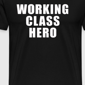 working class hero - Men's Premium T-Shirt