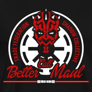 Better Call Maul - Men's Premium T-Shirt