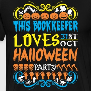 This Bookkeeper Loves 31st Oct Halloween Party - Men's Premium T-Shirt