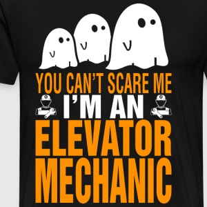 You Cant Scare Me Im Elevator Mechanic Halloween - Men's Premium T-Shirt