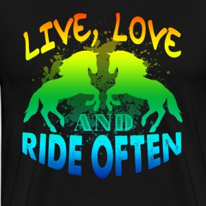 LIVE LOVE RIDE OFTEN SHIRT - Men's Premium T-Shirt