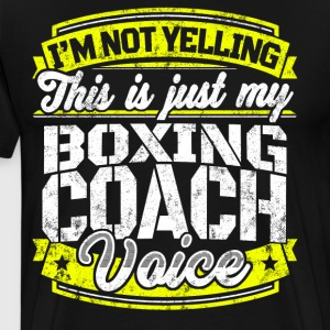 Funny Boxing coach: My Boxing Coach Voice - Men's Premium T-Shirt