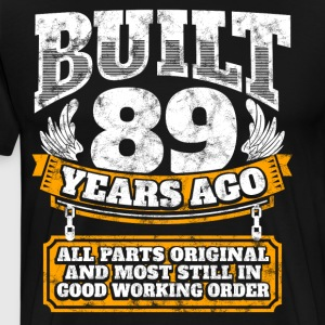 89th birthday gift idea: Built 89 years ago Shirt - Men's Premium T-Shirt