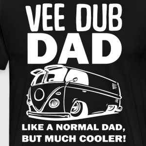 vee dub dad like a normal dad but much cooler - Men's Premium T-Shirt
