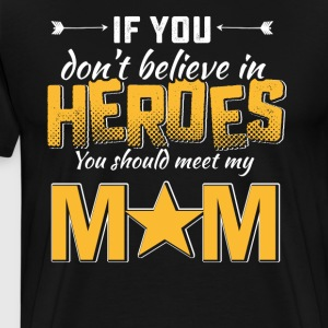 Mommy is my hero tshirt - Men's Premium T-Shirt