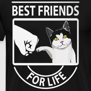 Cat best friends for life shirt - Men's Premium T-Shirt