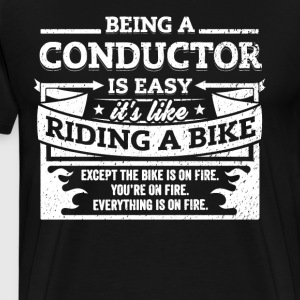 Conductor Shirt: Being A Conductor Is Easy - Men's Premium T-Shirt