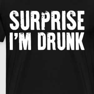 SURPRISE I DRUNK T-SHIRTS - Men's Premium T-Shirt