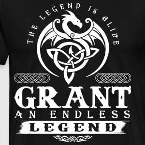 THE LEGEND IS ALIVE GRANT AN ENDLESS LEGEND - Men's Premium T-Shirt