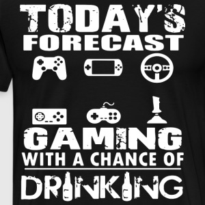 today's forecast gaming with a chance of drinking - Men's Premium T-Shirt