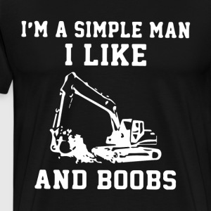 I m a simple man i like and boobs t-shirts - Men's Premium T-Shirt