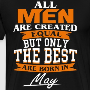 All men the best are born in May - Men's Premium T-Shirt