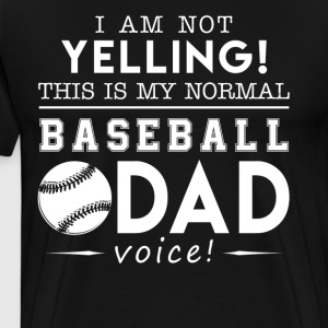 Baseball Shirt - Baseball Dad Voice Shirts - Men's Premium T-Shirt