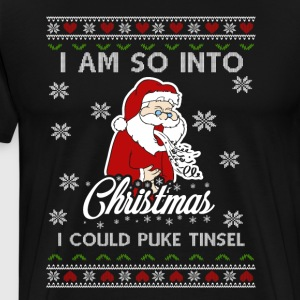 I Am So Into Christmas - Anti Christmas Gift - Men's Premium T-Shirt
