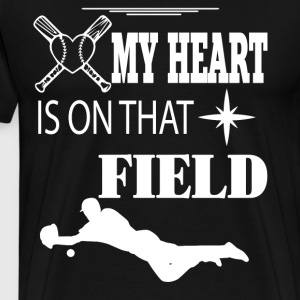 My Heart Is On That Field T Shirt - Men's Premium T-Shirt