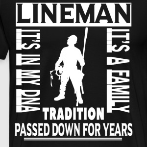 Tradition Passed Down For Years T Shirt - Men's Premium T-Shirt