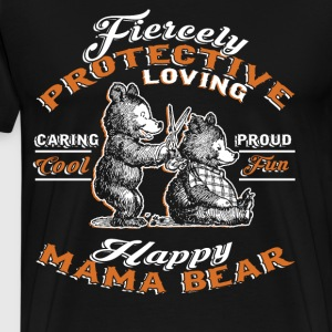 Happy Mama Bear T Shirt - Men's Premium T-Shirt