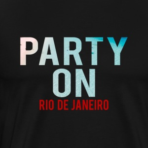 Party on Rio de Janeiro Beach-Party-Holiday-Summer - Men's Premium T-Shirt