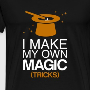 I Make My Own Magic (Tricks) - Men's Premium T-Shirt