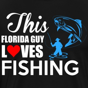 THIS FLORIDA GUY LOVES FISHING - Men's Premium T-Shirt