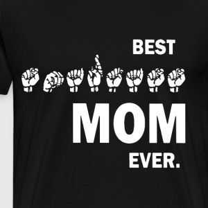 Best Mom ever t-shirts - Men's Premium T-Shirt