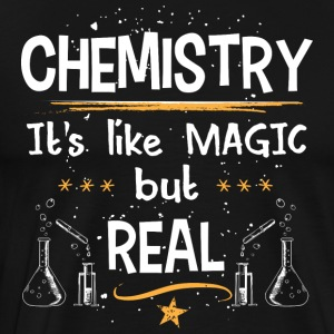 Chemistry/Magic/Real/Chemist/Chemical/Biochemist - Men's Premium T-Shirt