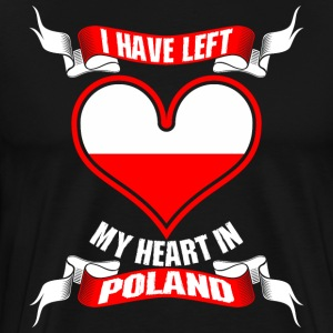 I Have Left My Heart In Poland - Men's Premium T-Shirt