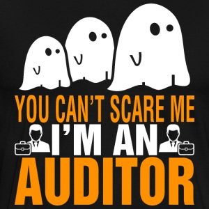 You Cant Scare Me Im Auditor Halloween - Men's Premium T-Shirt