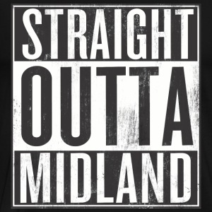 Straight Outta Midland - Men's Premium T-Shirt