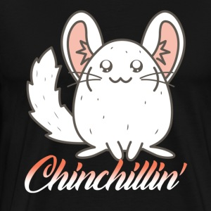 Chinchillin Shirt - Men's Premium T-Shirt