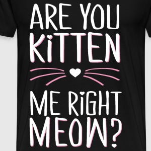 Kitten me ? - Men's Premium T-Shirt