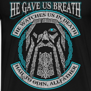 Odin - He gave us breath, he watches us in death