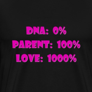 DNA 0%, Parent 100% for step & adoptive mom - Men's Premium T-Shirt