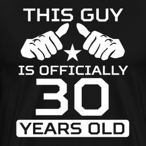 This Guy Is 30 Years Funny 30th Birthday - Men's Premium T-Shirt