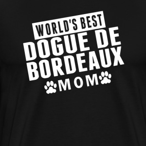 World's Best Dogue de Bordeaux Mom - Men's Premium T-Shirt