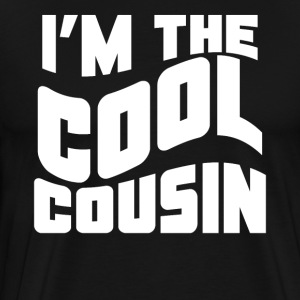 Retro I'm The Cool Cousin Funny - Men's Premium T-Shirt