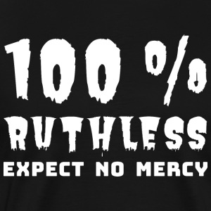100ruthless - Men's Premium T-Shirt