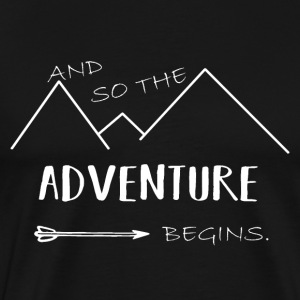 And so the adventure begin! - Men's Premium T-Shirt