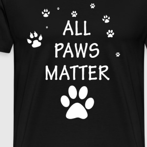All Paws Matter Love Dog Cat Rescue Adoption - Men's Premium T-Shirt